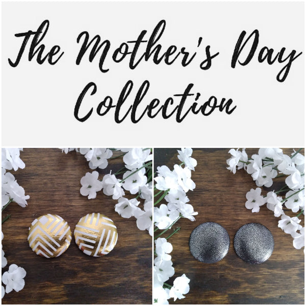 """The Mothers Day Collection"""