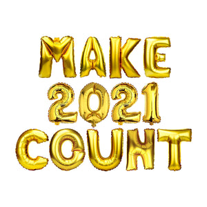 "Gold Balloon Set: ""MAKE 2021 COUNT"""