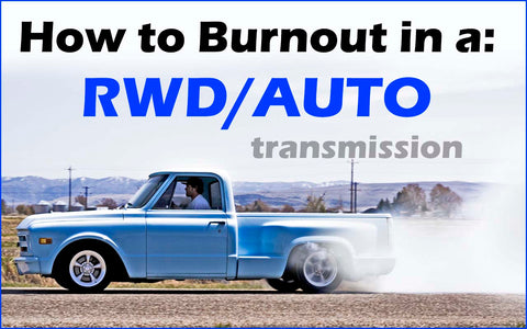 HOW TO DO A BURNOUT in a Rear Wheel Drive (RWD) Automatic
