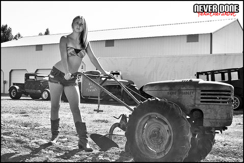 Never Done Girl Chelsea pushing a cool old plow