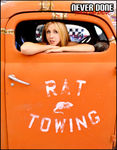 Never Done Girl Chelsea in the Rat Towing hot rod