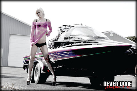 Never Done Girl Samantha with a drag boat