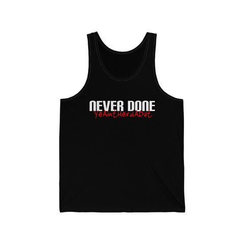 Never Done Legend Mens Tank Top