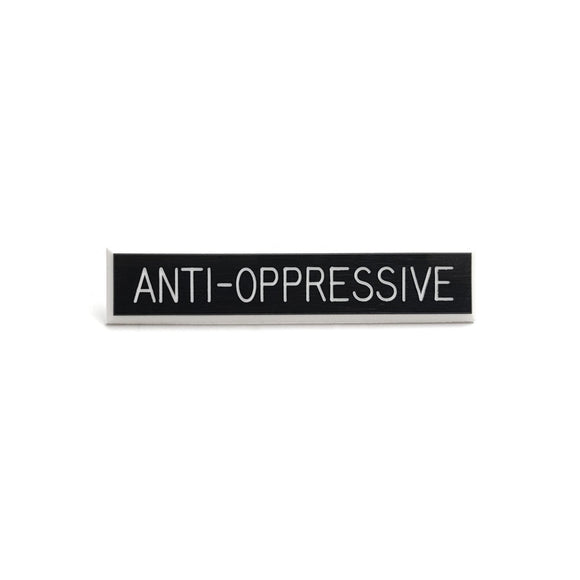 Anti-Oppressive Pin