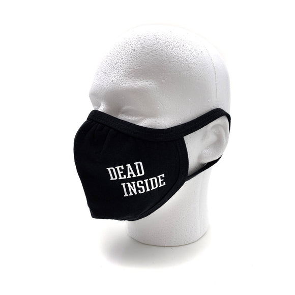 Dead Inside Face Mask