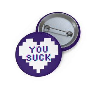 You Suck Button