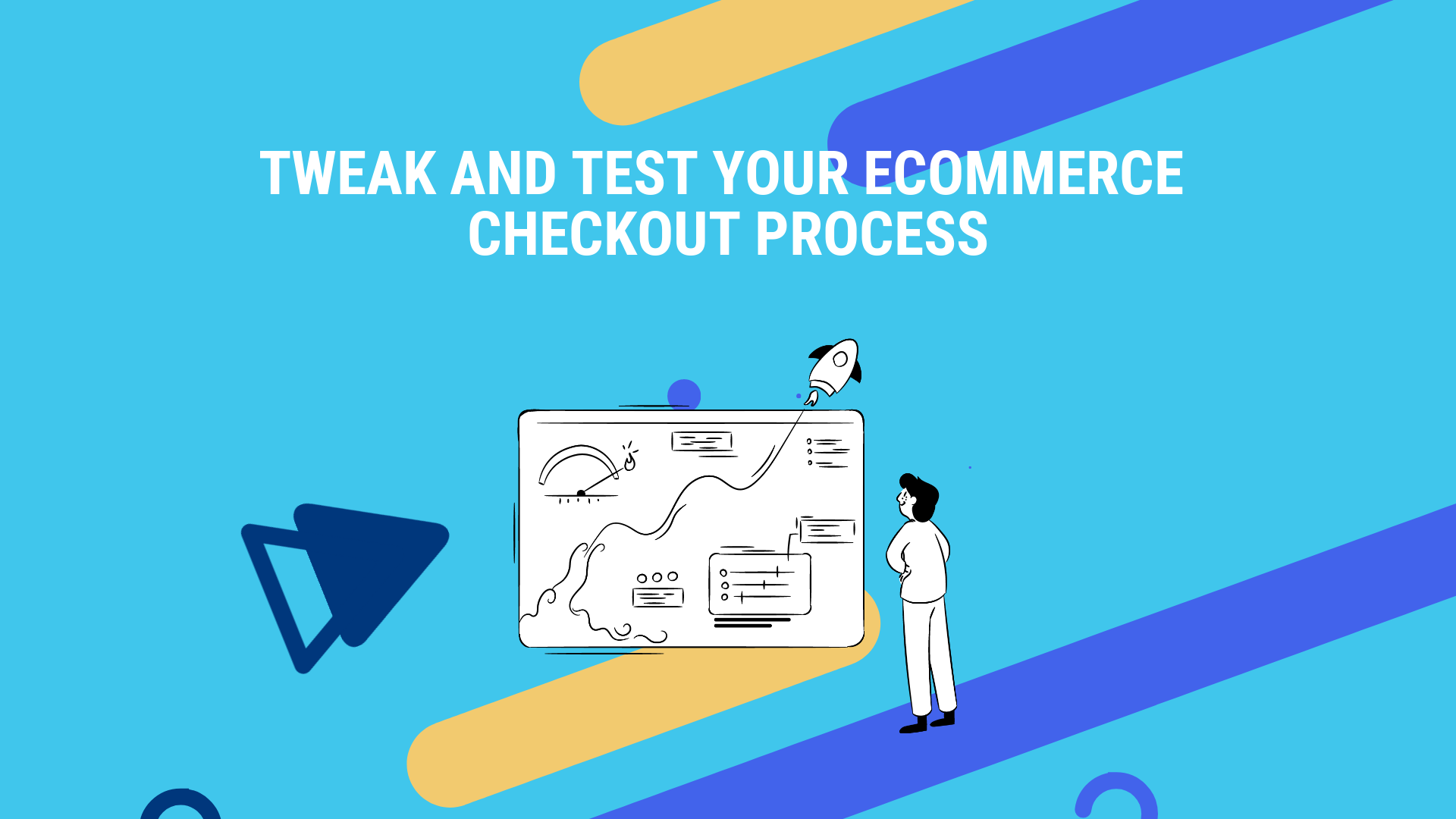 Tweak and Test Your eCommerce Checkout Process