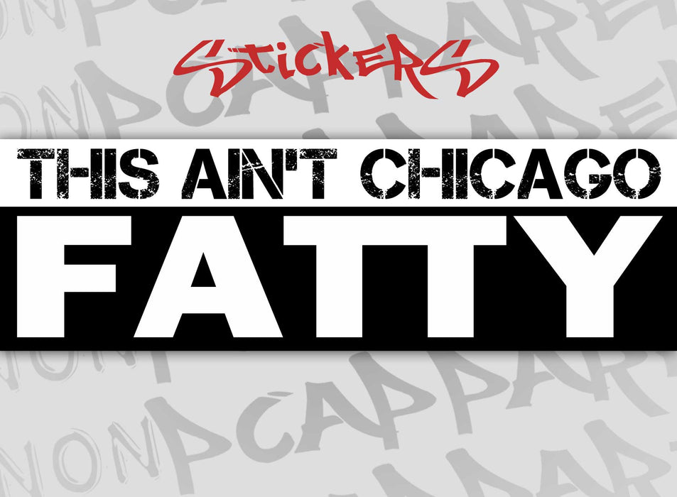 This ain't Chicago - Sticker
