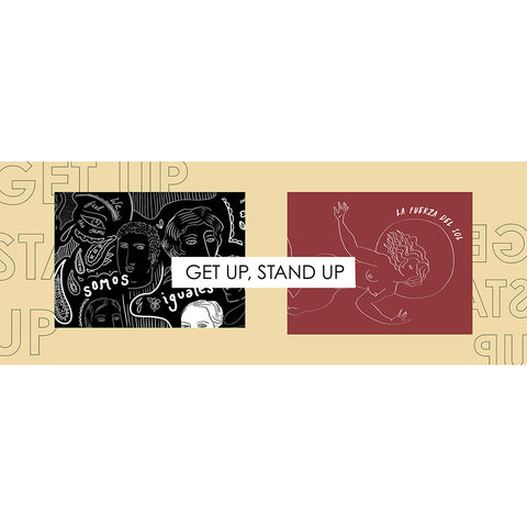 Get Up Stand Up Banner - Artwork by Sofia Enriquez and Alexandra Velasco