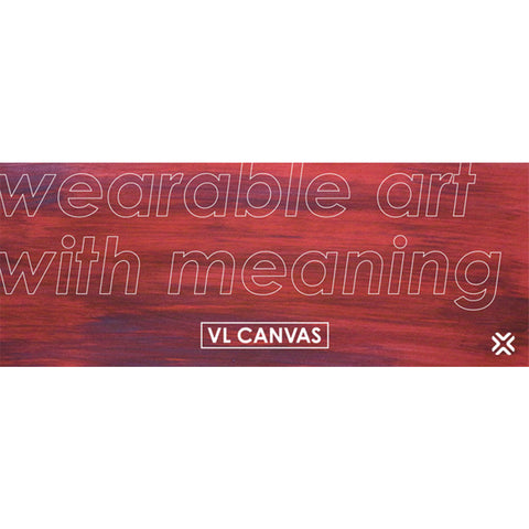 VL Canvas - Wearable Art With Meaning Banner
