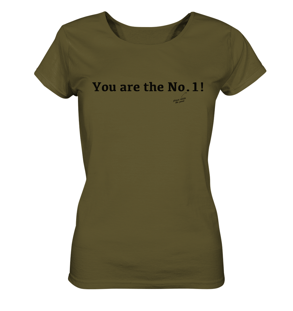 You are the No. 1! - Ladies Organic Shirt