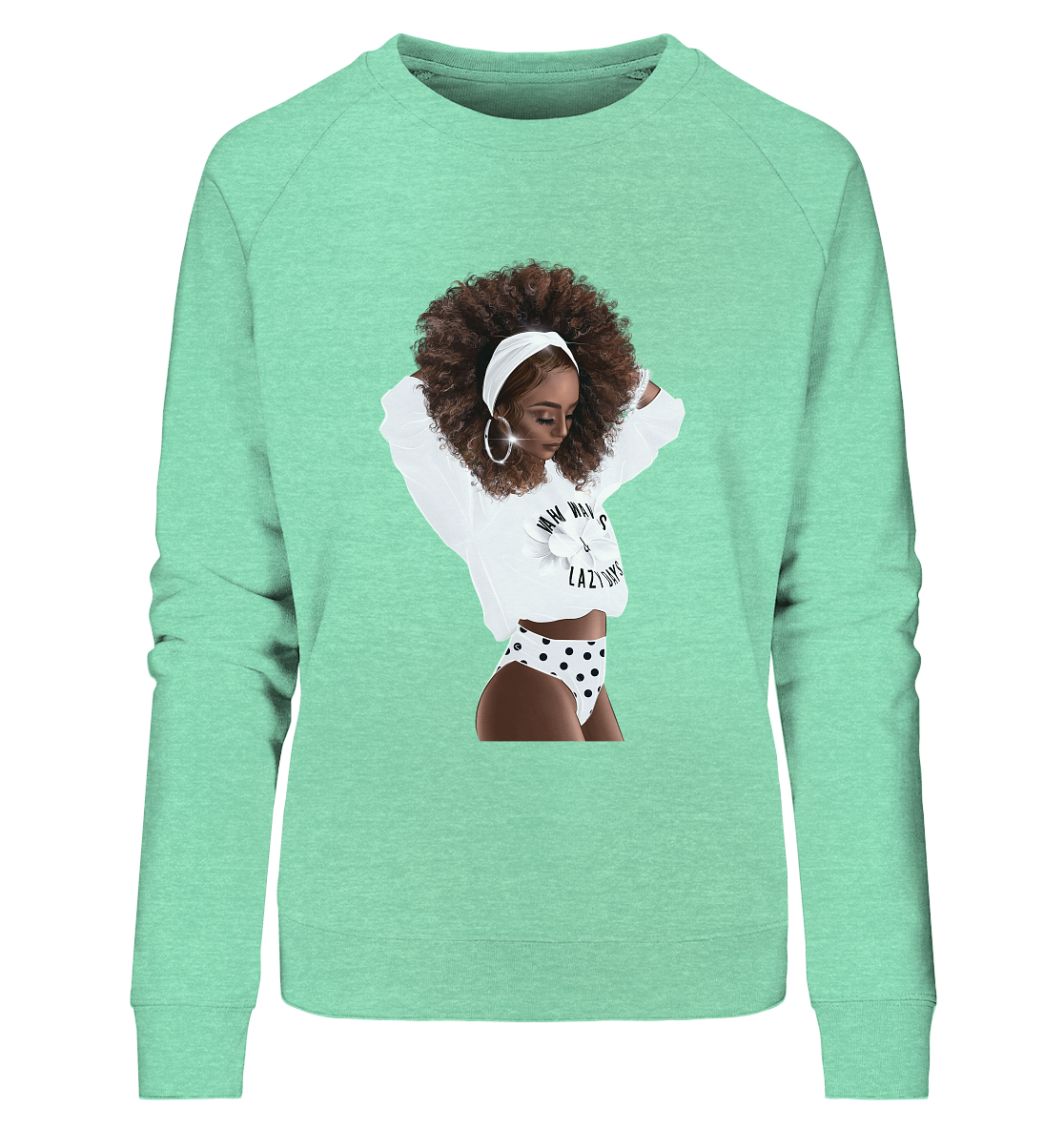Lazy Day - Ladies Organic Sweatshirt