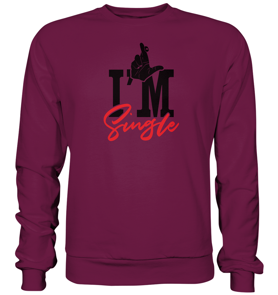 I´m single - Premium Sweatshirt
