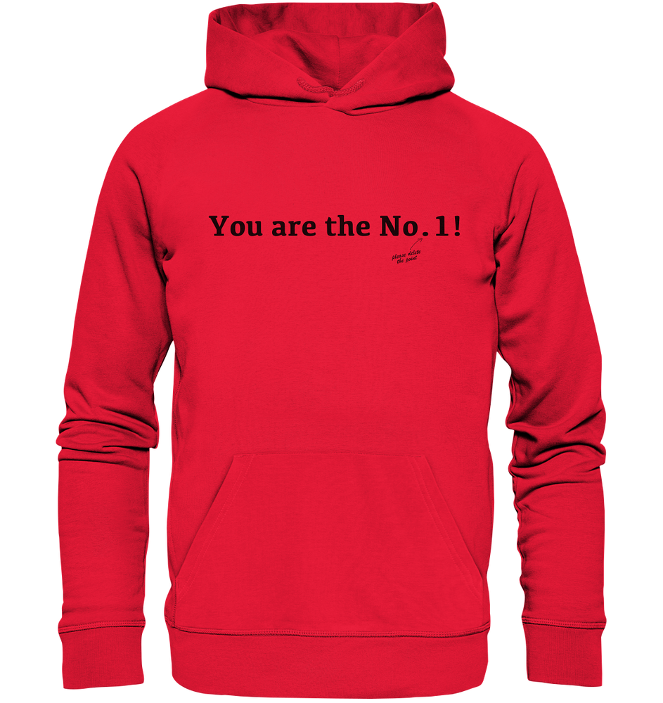 You are the No. 1! - Premium Unisex Hoodie