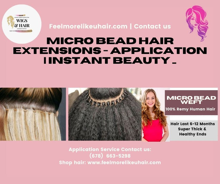 Micro Bead Hair Extensions - Application | Instant Beauty