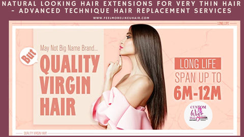 Natural Looking Solutions For Very Thin Hair Salon Services  We Supply Your Hair