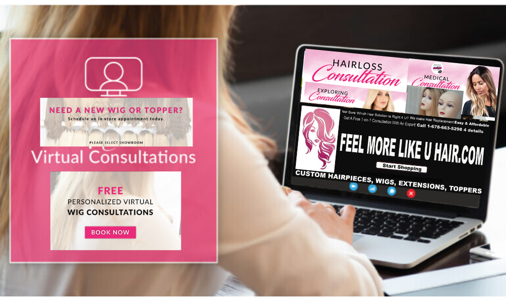 Get FREE Personal Virtual Wig Consultation Experts show u Natural-Looking Wigs & Hair Replacement Solutions on hand