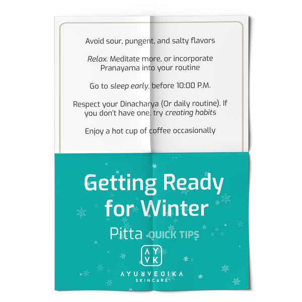 Pitta Dosha: Quick Tips on Getting Ready for Winter