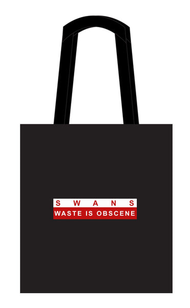 SWANS - WASTE IS OBSCENE - TOTE