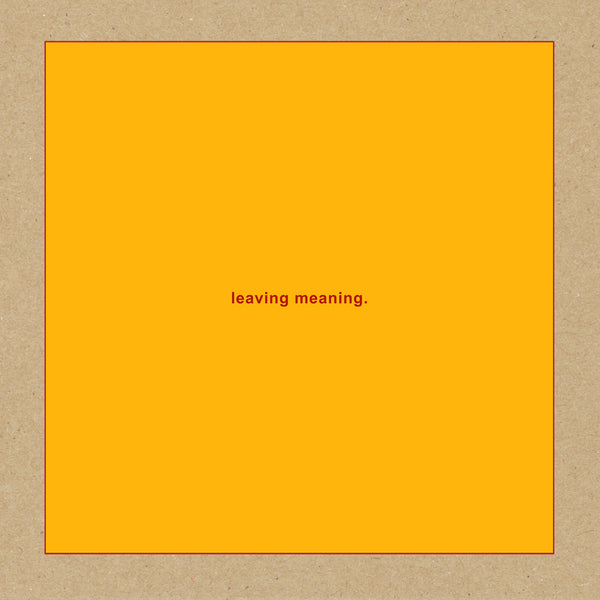 leaving meaning. (PRE ORDER)