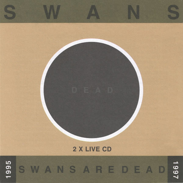 Swans Are Dead: Live '95-'97