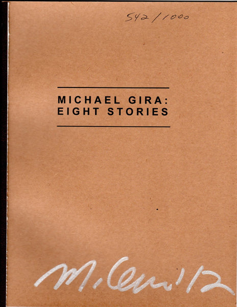 MICHAEL GIRA: EIGHT STORIES (Sold Out)