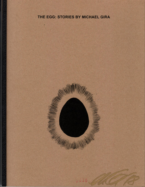 THE EGG: STORIES BY MICHAEL GIRA (SOLD OUT)