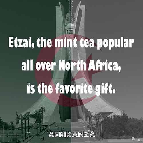 A mint tea known as Etzai is the most popular gift