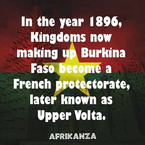 Burkina Faso became a French protectorate in 1896