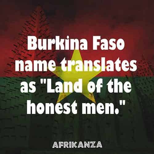 "Burkina Faso means the ""land of the honest men"""