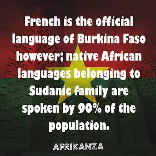 French is the official language of Burkina Faso, but native African languages are spoken too