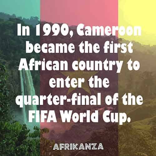 In 1990, Cameroon became the first African country to enter the quarter-final of the FIFA World Cup