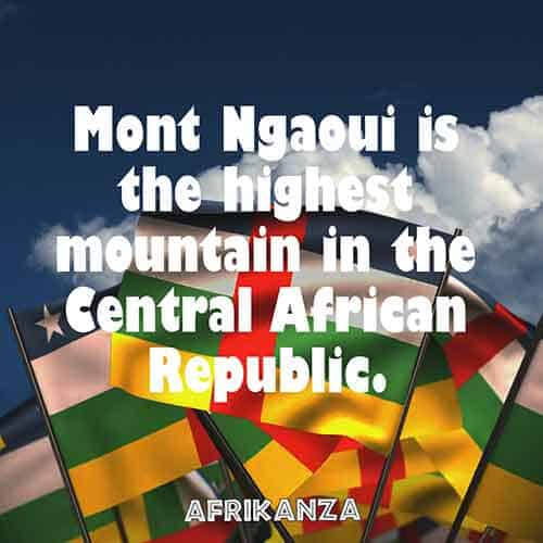 Mont Ngaoui is the highest mountain in the Central African Republic