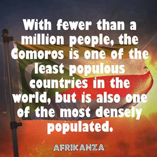 With fewer than a million people, Comoros is one of the least populous countries in the world but is also one of the most densely populated