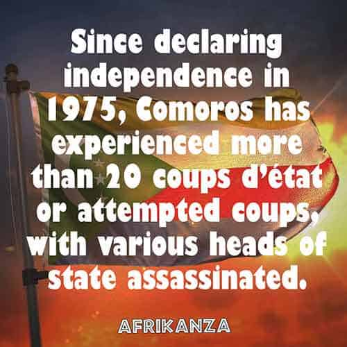 Since declaring independence in 1975, Comoros has experienced more than 20 coups d'état or attempted coups, with various heads of state assassinated