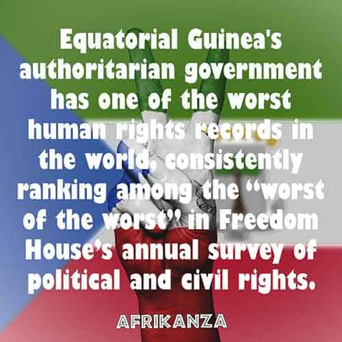 "Equatorial Guinea's authoritarian government has one of the worst human rights records in the world, consistently ranking among the ""worst of the worst"" in Freedom House's annual survey of political and civil rights"