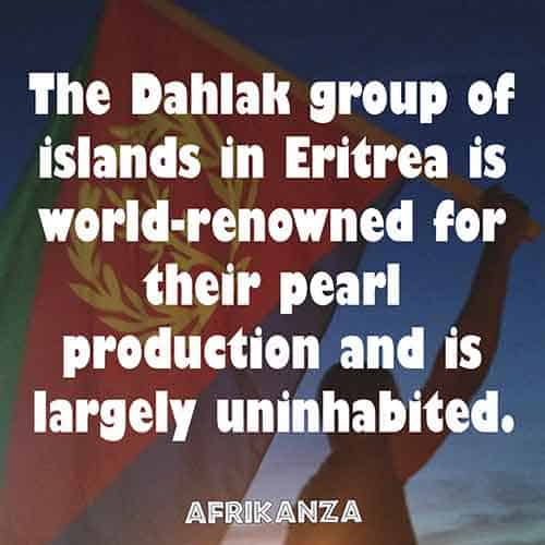The Dahlak group of islands in Eritrea is world-renowned for their pearl production and is largely uninhabited