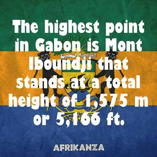 The highest point in Gabon is Mont Iboundji that stands at a total height of 1,575 m or 5,166 ft