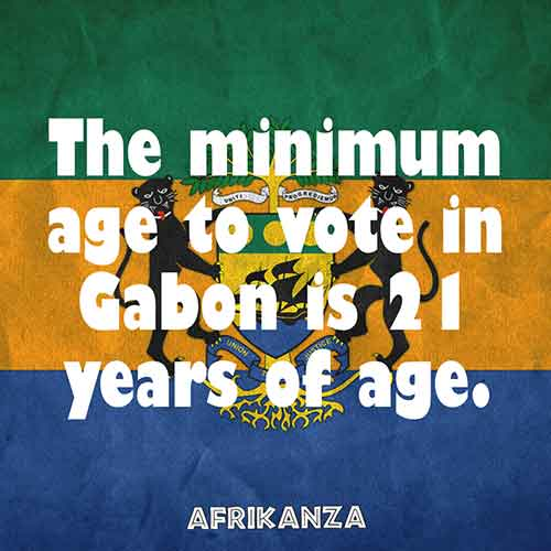 The minimum age to vote in Gabon is 21 years of age