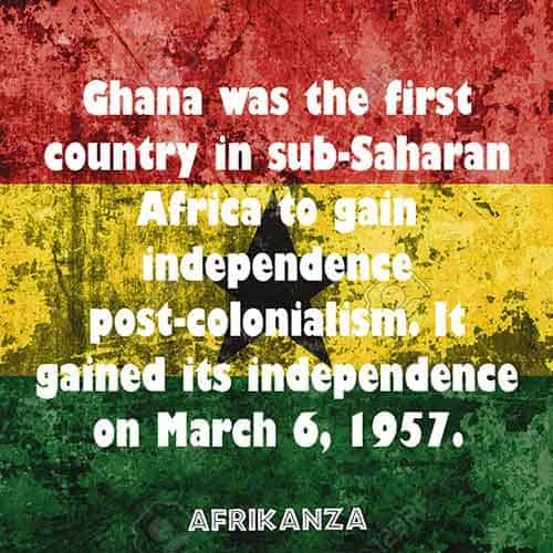 Ghana was the first country in sub-Saharan Africa to gain independence post-colonialism. It gained its independence on March 6, 1957