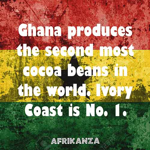 Ghana produces the second most cocoa beans in the world. Ivory Coast is No. 1