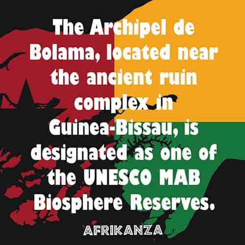 The Archipel de Bolama, located near the ancient ruin complex in Guinea-Bissau, is designated as one of the UNESCO MAB Biosphere Reserves