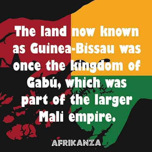 The land now known as Guinea-Bissau was once the kingdom of Gabú, which was part of the larger Mali Empire