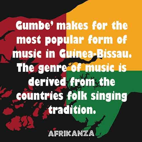 Gumbe' makes for the most popular form of music in Guinea-Bissau. The genre of music is derived from the countries folk singing tradition