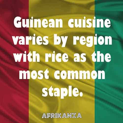 Guinean cuisine varies by region with rice as the most common staple