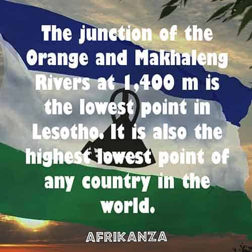 The junction of the Orange and Makhaleng Rivers at 1,400 m is the lowest point in Lesotho. It is also the highest lowest point of any country in the world