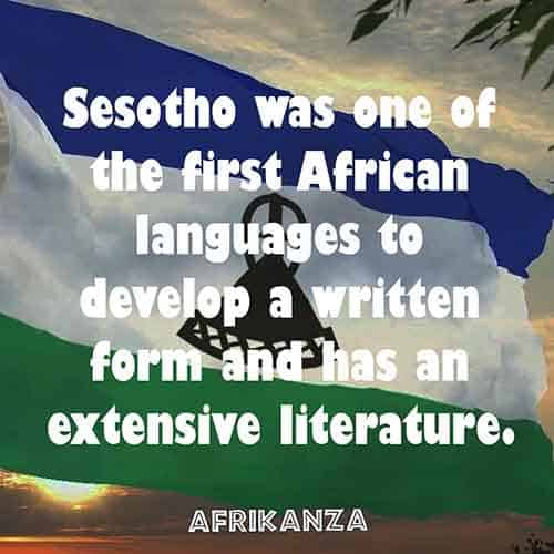 Sesotho was one of the first African languages to develop a written form and has an extensive literature