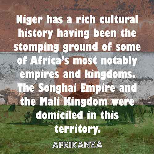Niger has a rich cultural history having been the stomping ground of some of Africa's most notably empires and kingdoms. The Songhai Empire and the Mali Kingdom were domiciled in this territory