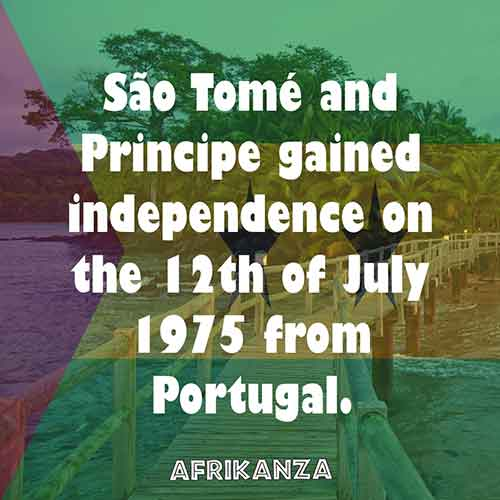 São Tomé and Principe gained independence on the 12th of July 1975 from Portugal.