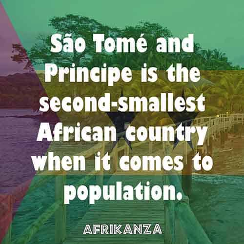 São Tomé and Principe is the second-smallest African country when it comes to population.